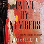 Paint by Numbers: A Charles Bloom Murder Mystery | Mark Sublette