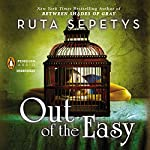 Out of The Easy | Ruta Sepetys