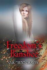 Freedom's Banshee Kindle Edition