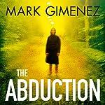 The Abduction   Mark Gimenez