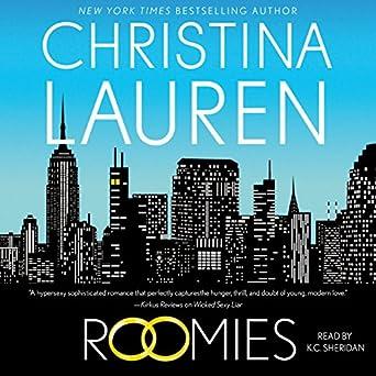 Roomies Christina Lauren K C Sheridan Simon Schuster