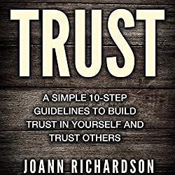 Trust: Trust Yourself and Trust Others
