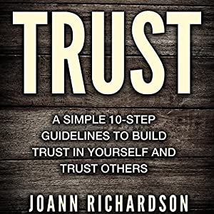 Trust: Trust Yourself and Trust Others Audiobook