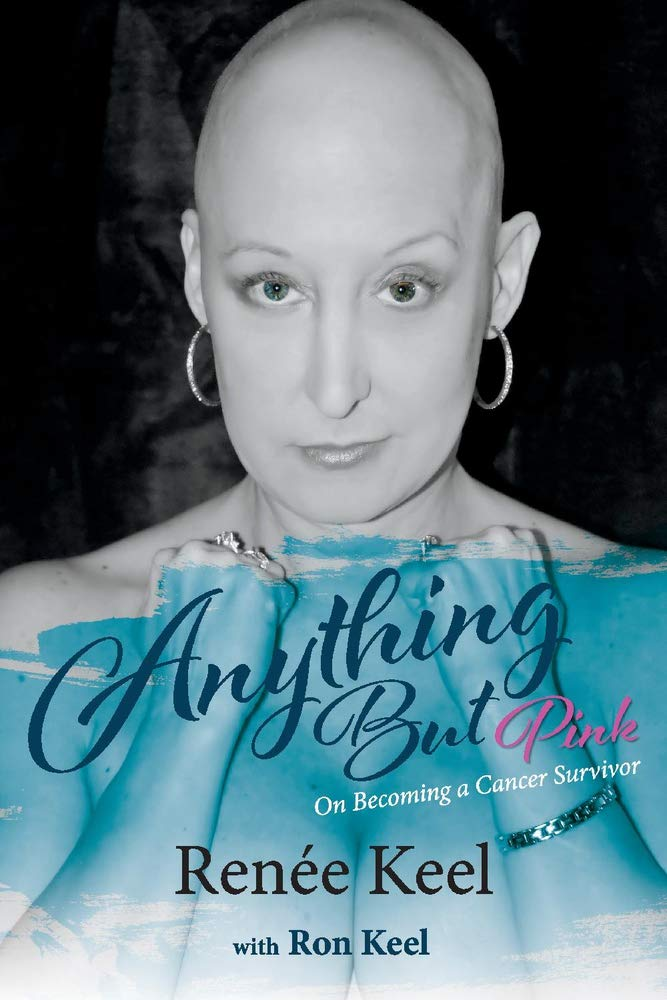 Anything But Pink: On Becoming A Cancer Survivor: Amazon.es ...