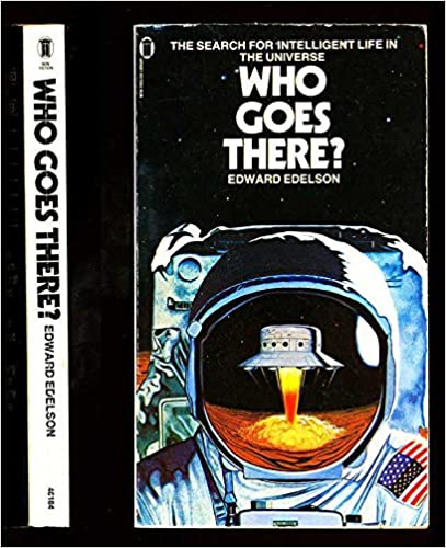 Who Goes There? The Search of Intelligent Life in the Universe