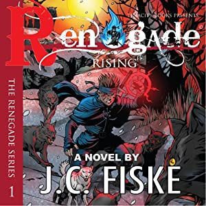 Renegade Rising Audiobook