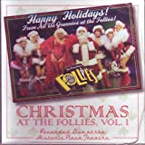 Christmas At the Follies, Vol. I: Recorded Live At the Historic Plaza Theatre