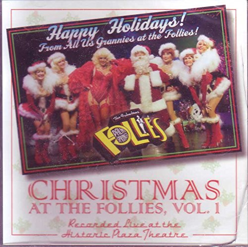 Christmas At the Follies, Vol. I: Recorded Live At the Historic Plaza Theatre by