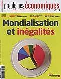 Mondialisation et inégalités : Problèmes économiques, n° 3129