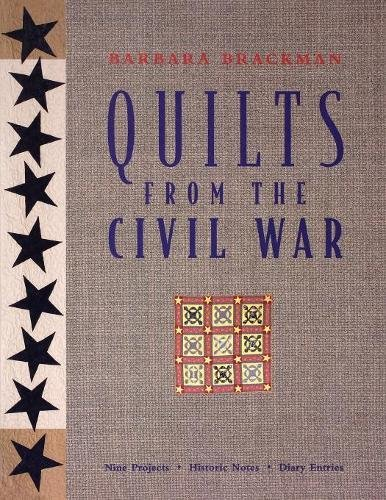 Quilts from the Civil War: Nine Projects, Historic Notes, Diary - Ct Malls In Shopping