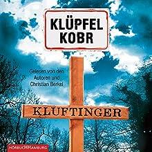 Kluftinger (Kommissar Kluftinger 10) Hörbuch von Volker Klüpfel, Michael Kobr Gesprochen von: Volker Klüpfel, Michael Kobr, Christian Berkel