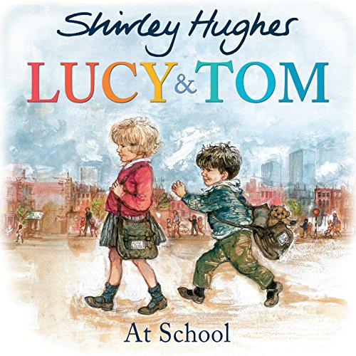 Lucy & Tom at School (Lucy and Tom) (Lucy Tom's Christmas And)