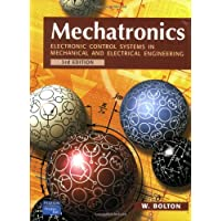Mechatronics: Electronic Control Systems in Mechanical and Electrical Engineering (3rd Edition)