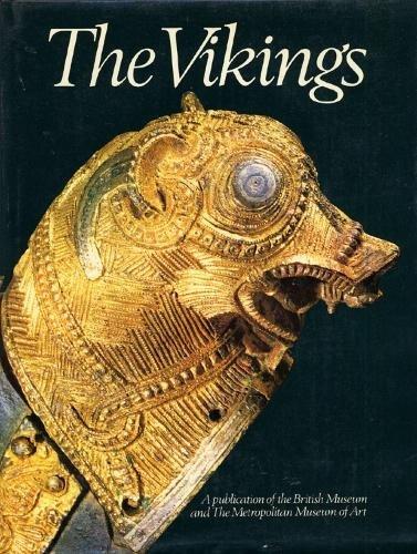 The Vikings: The British Museum, London, the Metropolitan Museum of Art, New York James Graham-Campbell
