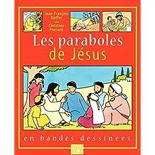 Les paraboles de Jésus (French Edition)
