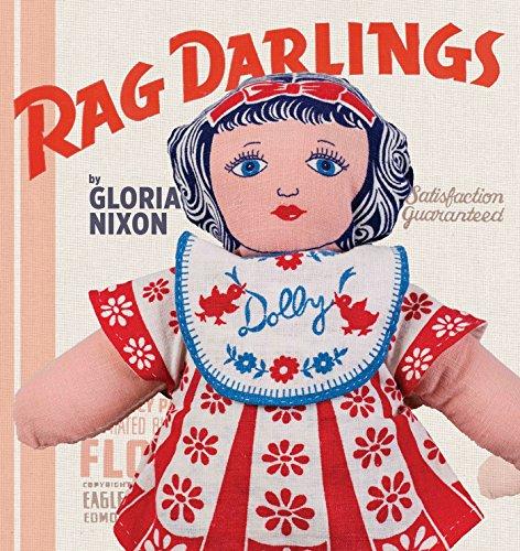 Rag Darlings: Dolls From the Feedsack Era