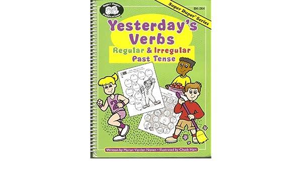 Yesterday's Verbs: Regular & Irregular Past Tense (Super Duper, BK ...