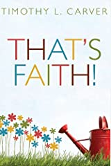 That's Faith! Paperback