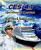 CES 4.1 For Deck & Engine (Questions & Correct Answers) : Reviewer for Entrance Exam for Maritime Company