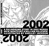 img - for 2002: A Palindrome Story in 2002 Words book / textbook / text book
