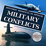 Historic Moments in Speech: Military Conflicts    The Speech Resource Company - editor