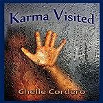 Karma Visited | Chelle Cordero