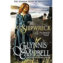 The Shipwreck (The Warrior Maids of Rivenloch Book 0)