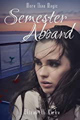 Semester Aboard (More than Magic) Paperback