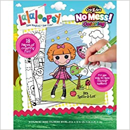 Cra-Z-Art Lalaloopsy No Mess Coloring Book: Anne E. Neimark ...