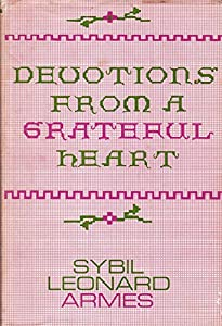 Hardcover Devotions From a Grateful Heart Book