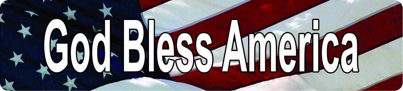 Any and All Graphics God Bless America American Flag design patriotic 4''x18'' Aluminum novelty Street Sign
