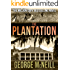 The Plantation (The Plantation Series Book 1)