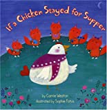img - for If a Chicken Stayed for Supper book / textbook / text book