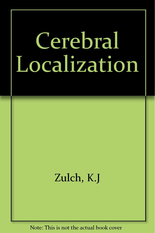Cerebral Localization: An Otfrid Foerster Symposium