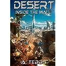 Desert: Inside the Wall
