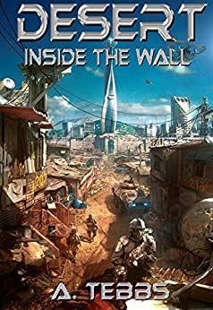 Desert: Inside the Wall by [Tebbs, A.]