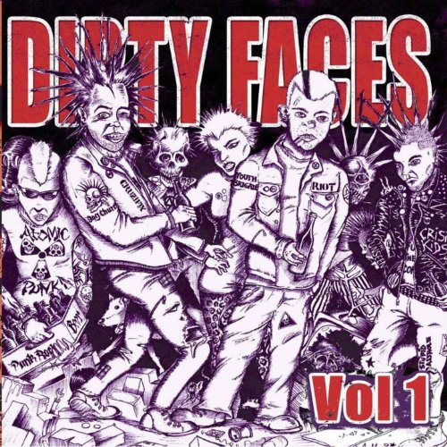Dirty Faces, Vol. 1 ()
