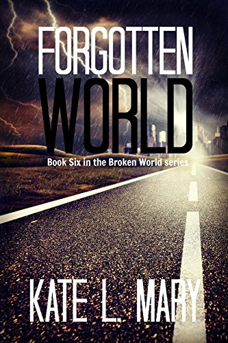 Forgotten World (Broken World Book 6)