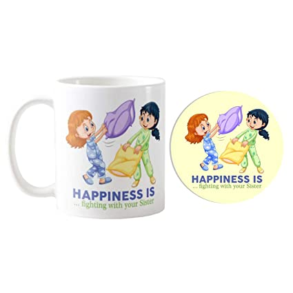 Funky Store Birthday Gifts For Sister Combo Happiness Is Fighting With Your Theam Ceramic