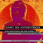 Die Hejak-Tork (Planet der Leistungsträger 19) | Peter A. Kettner