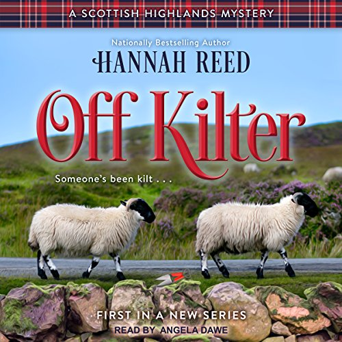 Off Kilter: Scottish Highlands Mystery Series, Book 1 by Tantor Audio