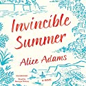 Invincible Summer Audiobook by Alice Adams Narrated by Georgia Dolenz
