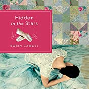Hidden in the Stars | Robin Caroll