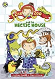 Zak Zoo and the Hectic House: Book 5