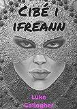 Cibé i ifreann (Irish Edition)