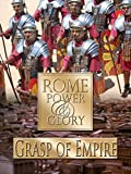 Rome Power & Glory: Grasp of Empire