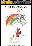 Muldooneys & Me: A Memoir (English Edition)