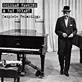 Complete Recordings by Coleman Hawkins & Ray Bryant