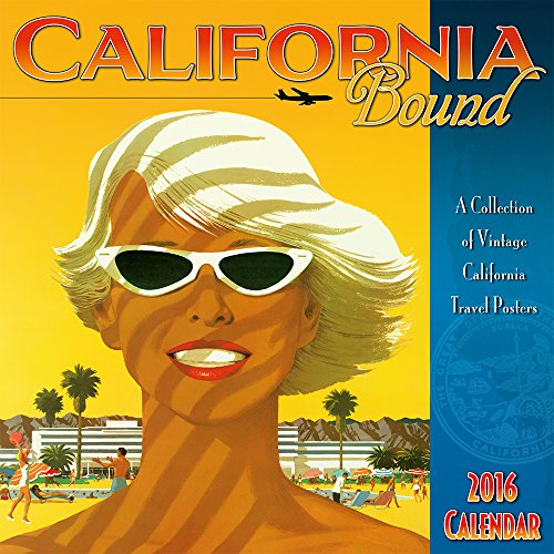 California Bound - Hawaii 2016 Deluxe Wall Calendar - Collection of Vintage California Travel Posters