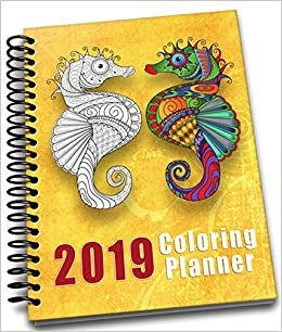 2019 Coloring Planner : Spiral-Bound | Daily | Weekly ...